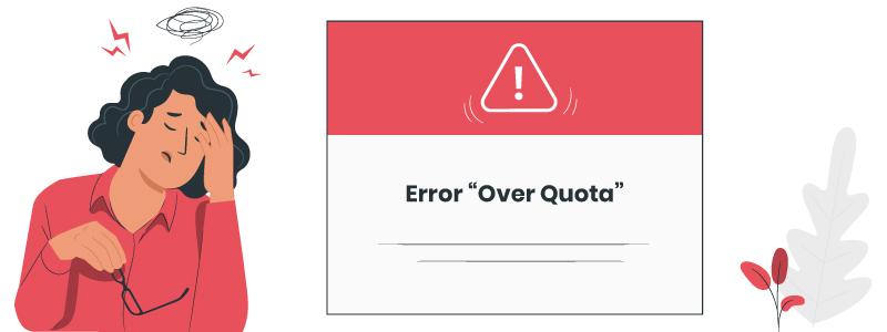 Error «Over Quota» (Hosting saturado)