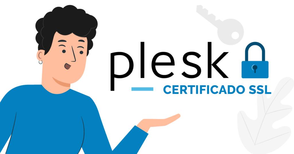 Cómo activar un certificado SSL en Plesk