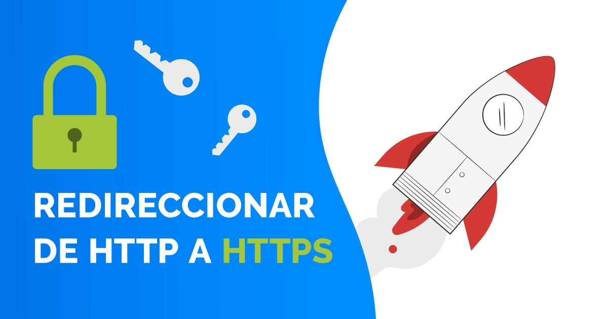 ¿Cómo redireccionar tráfico web de HTTP a HTTPS en Constructor Plus?